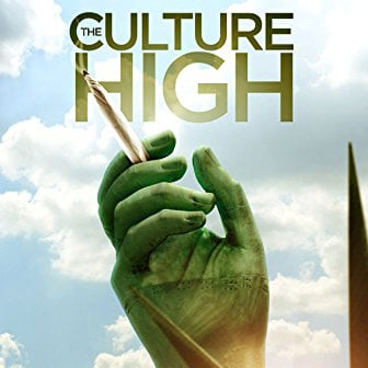 culture high cannabis documentary