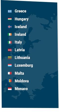 Greece, Hungary, Iceland, Ireland, Italy, Latvia Lithuania, Luxemburg, Macedonia, Malta, Moldova, Monaco